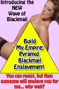 Blackmail Pyramid: World Domination