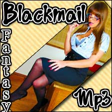 Blackmail Fantasy Mp3s : I KNOW OH M GEE!